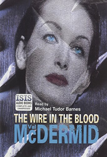 9780753103500: The Wire in the Blood