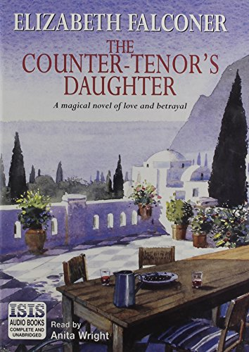 9780753103760: The Counter Tenor's Daughter