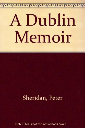 9780753108581: A Dublin Memoir