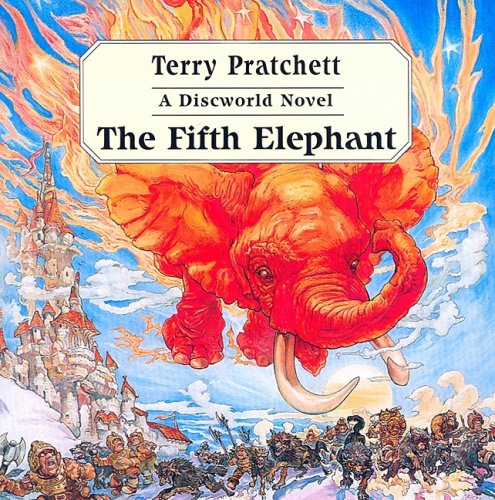 The Fifth Elephant (Discworld Novels): Pratchett, Terry