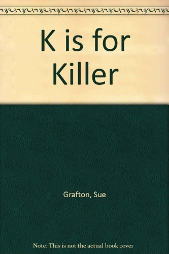 9780753114650: K is for Killer