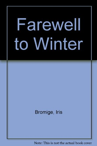 9780753121641: Farewell to Winter