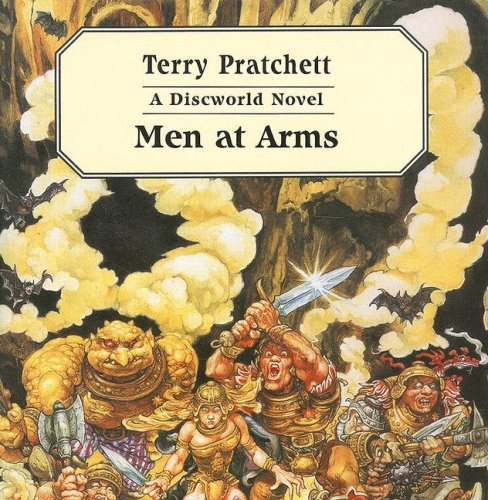 Men at Arms: A Discworld Novel: Pratchett, Terry