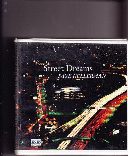 Street Dreams: Kellerman, Faye