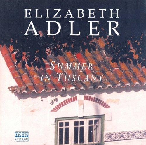 Summer in Tuscany: Adler, Elizabeth