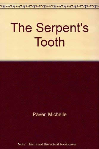 The Serpent's Tooth: Paver, Michelle