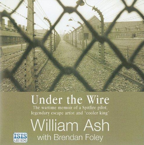 Under the Wire: Ash, William, Foley, Brendan