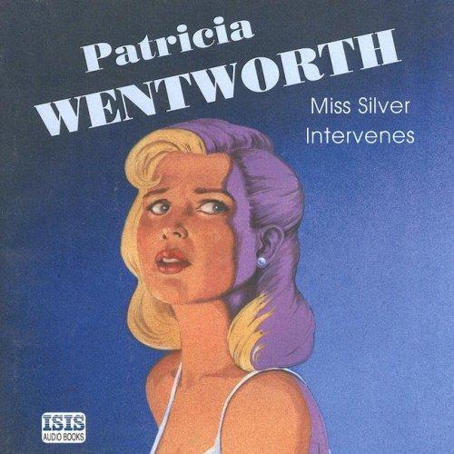 9780753126912: Miss Silver Intervenes