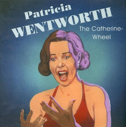 9780753126929: The Catherine-wheel