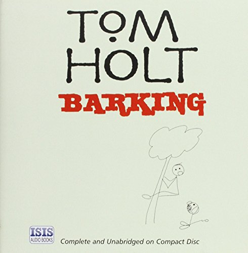 Barking (0753127989) by Holt, Tom