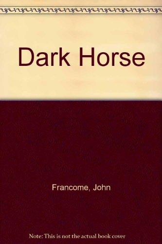 Dark Horse [Complete & Unabridged Audiobook]: John Francome; Jonathan Keeble (Narr.)