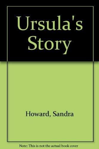 Ursula s Story: Sandra Howard