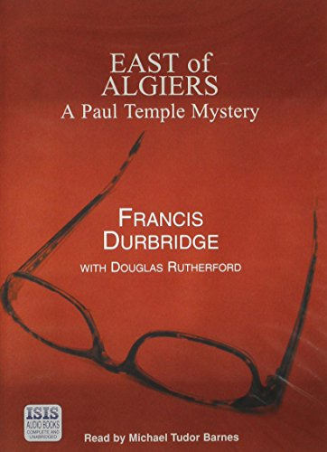 East of Algiers (0753134411) by Durbridge, Francis; Rutherford, Douglas