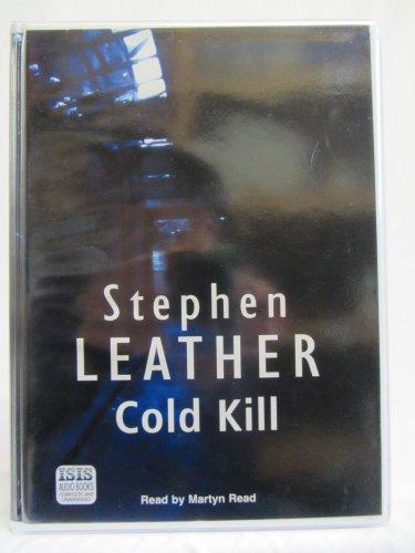 Cold Kill (Audio cassette): Stephen Leather