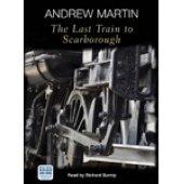 9780753144329: The Last Train to Scarborough