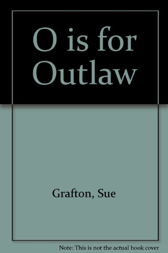 9780753145319: O is for Outlaw