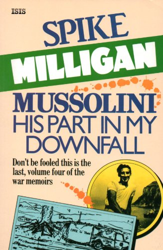 9780753150054: Mussolini: His Part in My Downfall