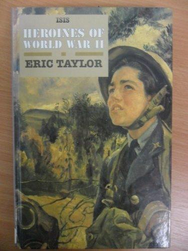 9780753150108: Heroines of World War II (Transaction Large Print Books)
