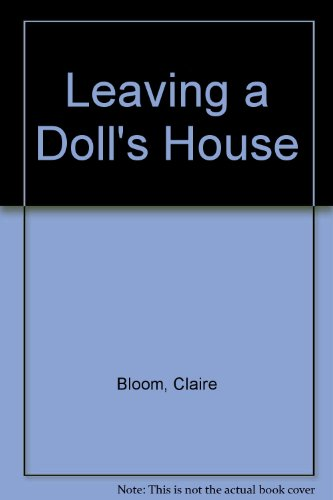 9780753150351 Leaving A Doll S House Abebooks Claire Bloom
