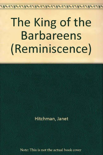 9780753150535: The King of the Barbareens (Reminiscence)