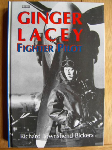 9780753150580: Ginger Lacey: Fighter Pilot (ISIS Large Print)