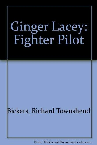 9780753150610: Ginger Lacey: Fighter Pilot