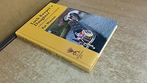 9780753150658: Lock Keeper's Daughter: A Worcestershire Canal Childhood (ISIS Reminiscence S.)