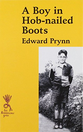 9780753150887: A Boy in Hob-nailed Boots (Reminiscence)
