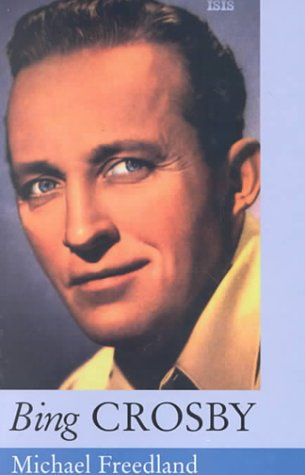 9780753150993: Bing Crosby (Isis Large Print Nonfiction)