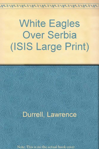 9780753151068: White Eagles Over Serbia (ISIS Large Print)