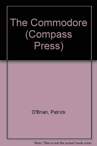The Commodore. Large Print. (9780753151129) by Patrick O'Brian