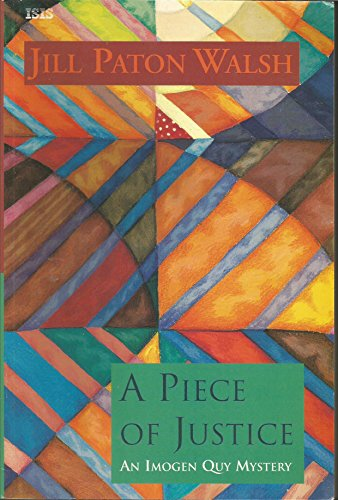 A Piece of Justice (0753151219) by Jill Paton Walsh