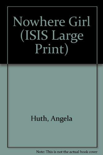 9780753151396: Nowhere Girl (ISIS Large Print)