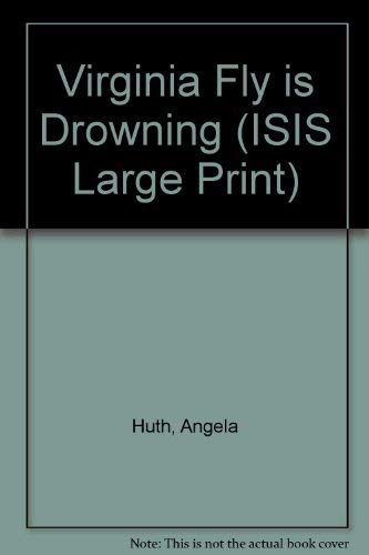 9780753151457: Virginia Fly is Drowning (ISIS Large Print)