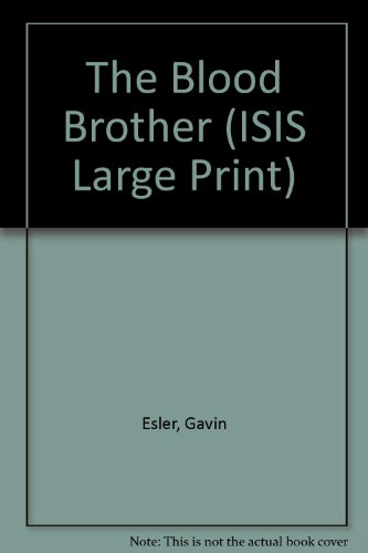 9780753151471: The Blood Brother (ISIS Large Print)