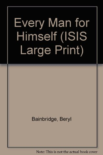 9780753151693: Every Man for Himself (ISIS Large Print)