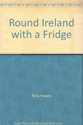 9780753152089: Round Ireland with a Fridge