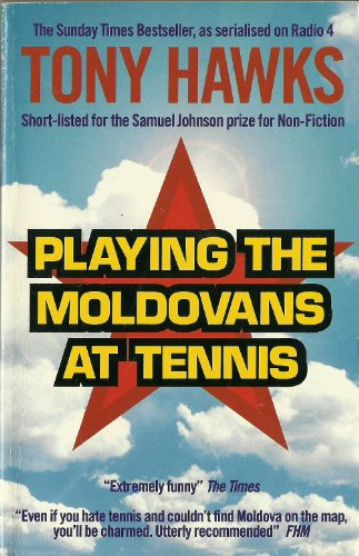 9780753152140: Playing the Moldovans at Tennis