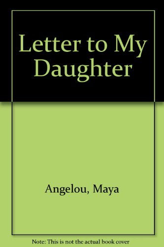 9780753152454: Letter to My Daughter