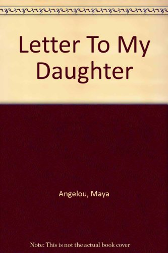 9780753152461: Letter To My Daughter