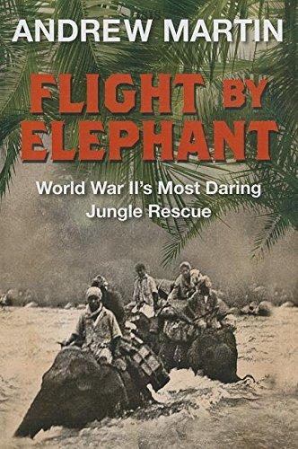 Flight By Elephant: Martin, Andrew