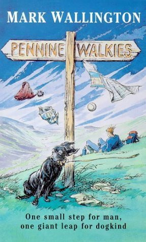 9780753154267: Pennine Walkies: Boogie Up the Pennine Way (ISIS Large Print)