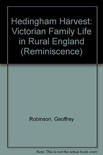9780753154410: Hedingham Harvest: Victorian Family Life in Rural England (Reminiscence)