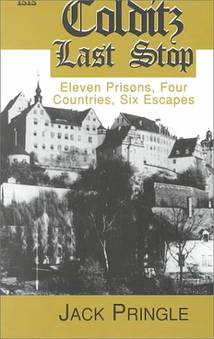 9780753154434: Colditz Last Stop: Eleven Prisons, Four Countries Six Escapes