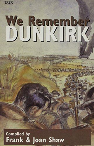 9780753154441: We Remember Dunkirk