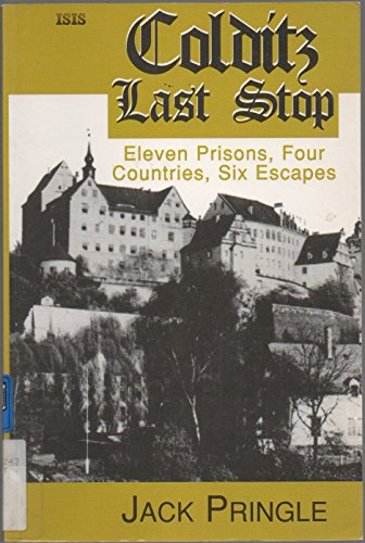 9780753154458: Colditz Last Stop: Eleven Prisons, Four Countries, Six Escapes