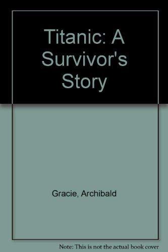 """9780753154533: """"Titanic"""": A Survivor's Story"""