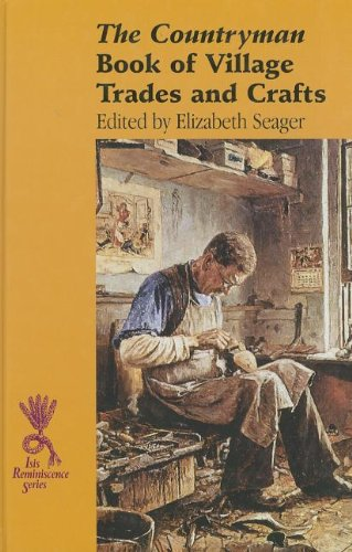 The Countryman Book of Village Trades and Crafts (Hardcover): Elizabeth Seager