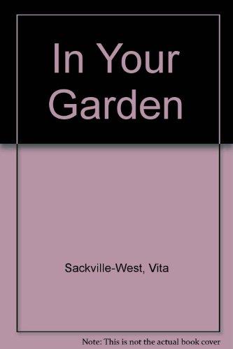 9780753154632: In Your Garden