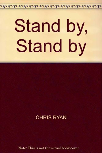 9780753155554: Stand by, Stand by